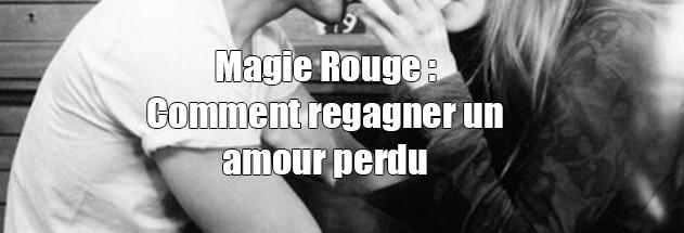 Comment regagner un amour perdu